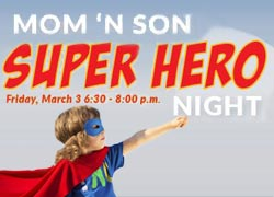 Mom and Son Super Hero Night